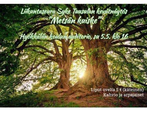 """Kevätnäytös """"Metsän kuiske"""" Hyökkälän koululla su 5.5. klo 16"""